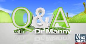 FoxNews QA with Dr. Manny